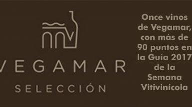 Once vinos de Vegamar, con más de 90 puntos en la Guía 2017 de la Semana Vitivinícola