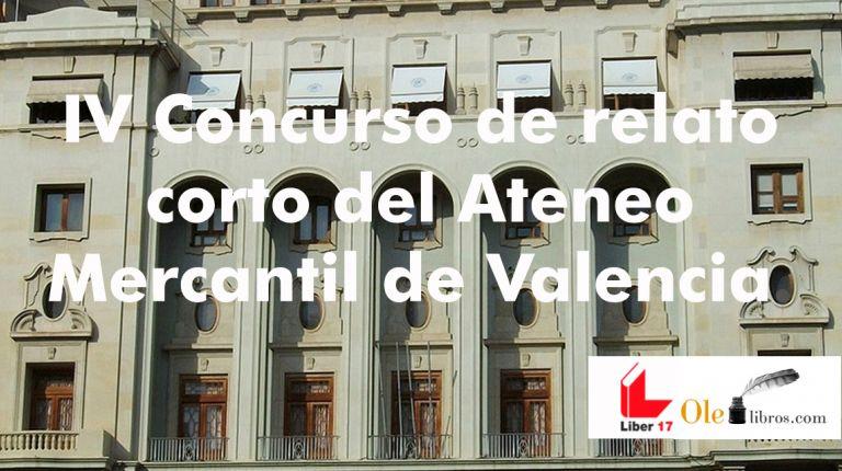 IV Concurso de relato corto del Ateneo Mercantil de Valencia.