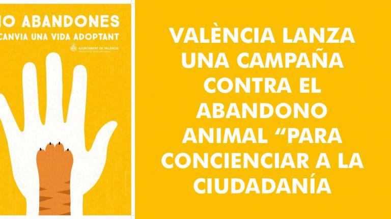 """VALÈNCIA LANZA UNA CAMPAÑA CONTRA EL ABANDONO ANIMAL """"PARA CONCIENCIAR A LA CIUDADANÍA"""""""