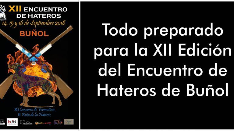 Todo preparado para la XII Edición del Encuentro de Hateros de Buñol