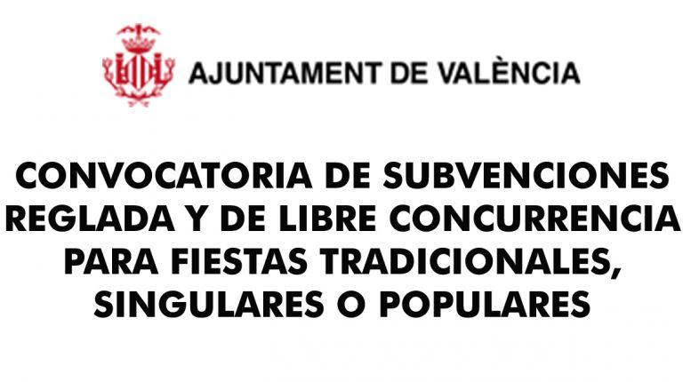 CONVOCATORIA DE SUBVENCIONES REGLADA Y DE LIBRE CONCURRENCIA PARA FIESTAS TRADICIONALES, SINGULARES O POPULARES