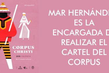 POR PRIMERA VEZ UNA MUJER, MAR HERNÁNDEZ, ES LA ENCARGADA DE REALIZAR EL CARTEL DEL CORPUS