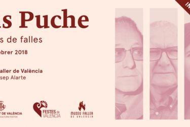 UNA EXPOSICIÓN EN EL MUSEO FALLERO ABORDARÁ LA EXPERIENCIA ARTÍSTICA DE TRES GENERACIONES DE LA FAMILIA PUCHE