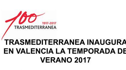 TRASMEDITERRANEA inaugura en Valencia la temporada de verano 2017