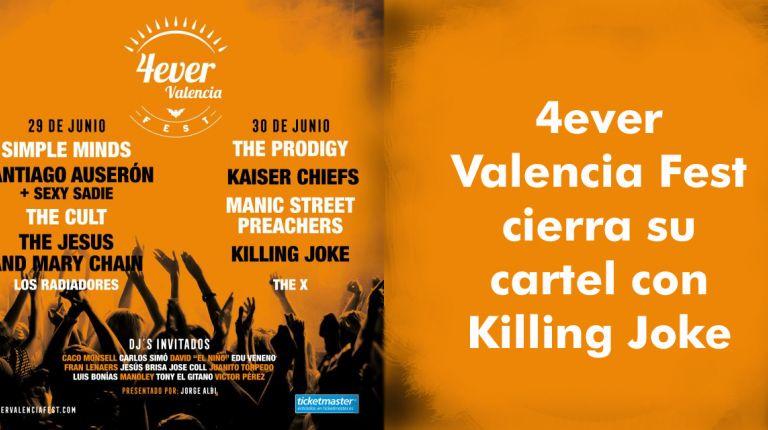 4ever Valencia Fest cierra su cartel con Killing Joke