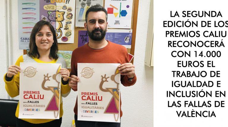 LA SEGUNDA EDICIÓN DE LOS PREMIOS CALIU RECONOCERÁ CON 14.000 EUROS EL TRABAJO DE IGUALDAD E INCLUSIÓN EN LAS FALLAS DE VALÈNCIA