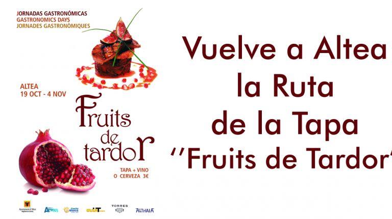 """Vuelve a Altea la Ruta de la Tapa ''Fruits de Tardor"""""""