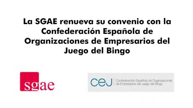 La SGAE renueva su convenio con la Confederación Española de Organizaciones de Empresarios del Juego del Bingo