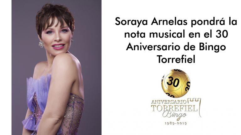 Soraya Arnelas pondrá la nota musical en el 30 Aniversario de Bingo Torrefiel