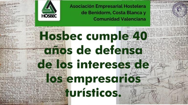 Hosbec cumple 40 años de defensa de los intereses de los empresarios turísticos.