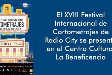 XVIII Festival Internacional de Cortometrajes de Radio City