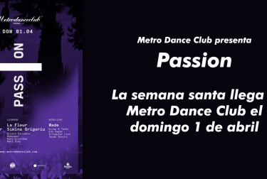 La semana santa llega a Metro Dance Club el domingo 1 de abril