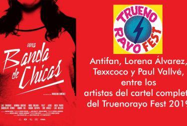 Antifan, Lorena Álvarez, Texxcoco y Paul Vallvé, entre los artistas del cartel completo del Truenorayo Fest 2019
