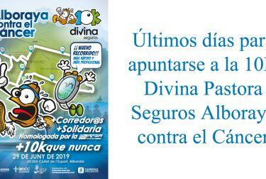 Últimos días para apuntarse a la 10K Divina Pastora Seguros Alboraya contra el Cáncer