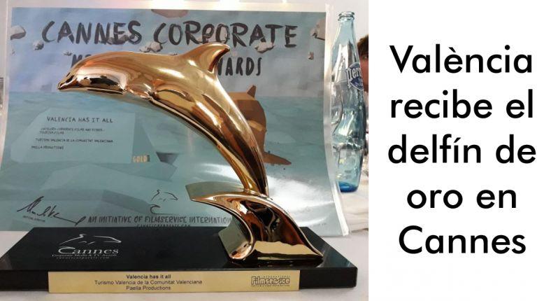 València recibe el delfín de oro en Cannes