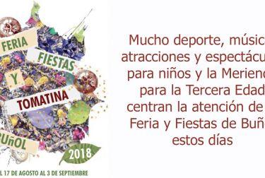 Mucho deporte, música, atracciones y espectáculos para niños y la Merienda para la Tercera Edad centran la atención de la Feria y Fiestas de Buñol estos días
