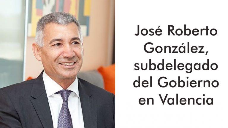 José Roberto González, subdelegado del Gobierno en Valencia