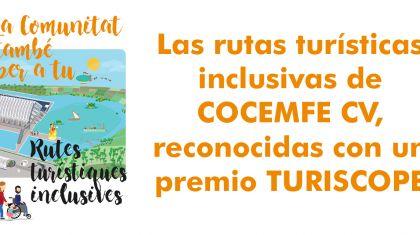 Las rutas turísticas inclusivas de COCEMFE CV, reconocidas con un premio TURISCOPE