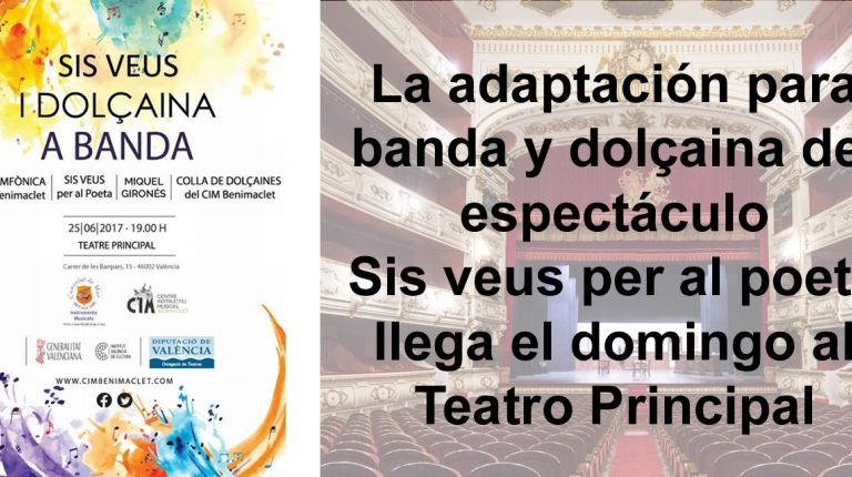 La adaptación para banda y dolçaina del espectáculo Sis veus per al poeta llega el domingo al Teatro Principal