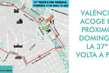 VALÈNCIA ACOGE EL PRÓXIMO DOMINGO LA 37ª VOLTA A PEU