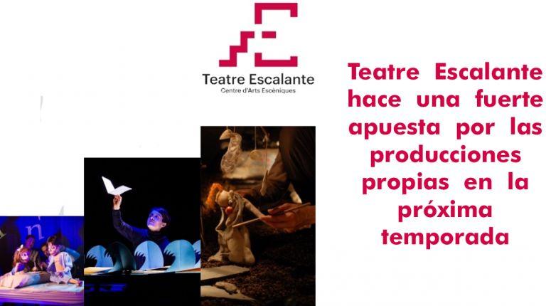 Teatre  Escalante  hace  una  fuerte  apuesta  por  las  producciones  propias  en  la  próxima  temporada